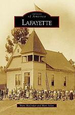 Images of America: Lafayette, California~McCosker & Solon