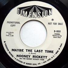 NOONEY RICKETT 45 Maybe The Last Time / Bye Bye Baby PROMO Soul e8210