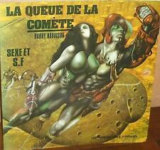 LA QUEUE DE LA COMETE .Harry HARRISON .Edition Originale 1977. Humanoide Associé