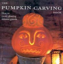 The Pumpkin Carving Book Schneebeli-Morrell Hardcover Very good