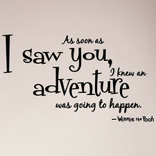 "36"" As soon as I saw You Adventure Happen Winnie the Pooh Wall Decal Sticker"