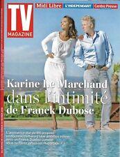 TV MAGAZINE n°22854 04/02/2018 Franck Dubosc & K. Le Marchand/ Daphné Bürki