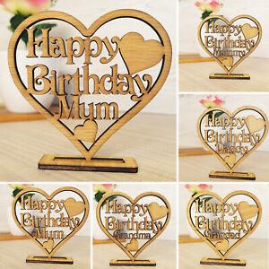 Happy Birthday Heart Mummy Mum Dad Daddy Grandad Nan Freestanding Oak Love gift