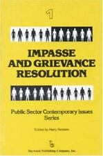 Impasse and Grievance Resolution (Public Sector Contemporary Issues)-ExLibrary