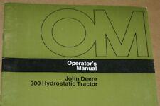 Jd John Deere 300 Hydrostatic Tractor Operators Manual
