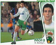 MORA ESPANA RACING SANTANDER CROMO STICKER LIGA ESTE 2005 PANINI