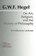 Hegel - On Art, Religion, and the History of Philosophy - Lectures