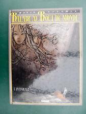 VICOMTE MAKYO Balade au bout du monde intégrale tome 1 1991
