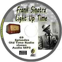 Frank Sinatra Light Up Time 69 OTR Old Time Radio Episodes Audio MP3 on CD