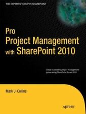 Pro Project Management with SharePoint 2010 (Paperback or Softback)