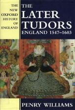 New Oxford History of England: The Later Tudors : England, 1547-1603 No. 7 by Pe