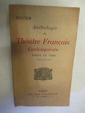 """""""Anthologie du Théâtre Français Contemporain"""" /Librairie Delagrave 1930 Pallas"""