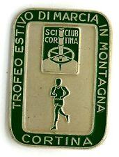 Spilla Sci Club Cortina - Trofeo Estivo Di Marcia In Montagna Cortina (E. Graner