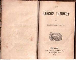 Alexandre Dumas - Gabriel Lambert - letteratura francese ( rif. 26414 )