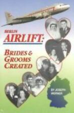 Berlin Airlift: Brides and Grooms Created