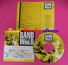 CD BAND IN THE WORLD ITALIAN HITS compilation 2005 YARDBIRDS*BROGUES*MOVE*(C16)