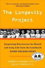 The Longevity Project : Surprising Discoveries for Health & Long Life - Friedman