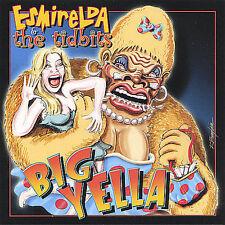 Esmirelda & The Tidbits : Big Yella CD