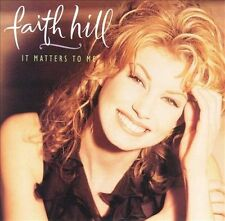 FAITH HILL - IT MATTERS TO ME - CD (BB)