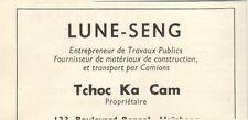 VIETNAM HAIPHONG PUBLICITE TRAVAUX PUBLICS LUNE-SENG TCHOC KA CAM 1953