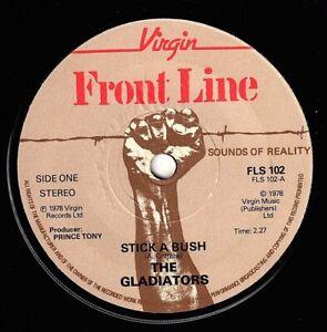 "GLADIATORS-stick a bush    front line 7""    (hear)   reggae"