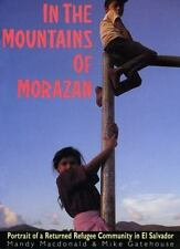 In the Mountains of Morazban : Portrait of a Returned Refugee Community in...