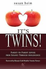 Excellent, It's Twins!: Parent-to-Parent Advice from Infancy through Adolescence