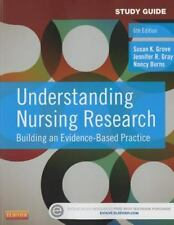 Study Guide for Understanding Nursing Research : Building an Evidence-Based...