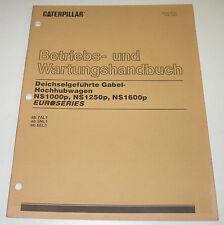 Betriebsanleitung und Wartungsanleitung Caterpillar Gabel Hochhubwagen NS1000p