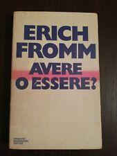 AVERE O ESSERE? / ERICH FROMM / A.MONDADORI 1978