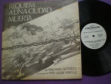 REQUIEM A UNA CIUDAD MUERTA P. R Gutierrez Fabio Gadea Mantilla NICARAGUA LP '73