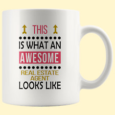 Real Estate Agent Funny Cool Birthday White Mug Realtor Awesome Looks Cup Gift
