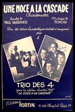 Partition Ancienne - Une Noce à la Cascade - Eds. Fortin - 1949