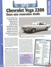Chevrolet Vega 2300 L-4 Coupe  4 Cyl. 1971 USA Car Auto Retro FICHE FRANCE