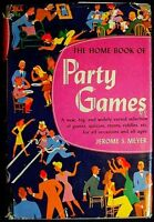The Home Book of Party Games Meyer HB/DJ 1st thus Maurice Freed illusts. 1944