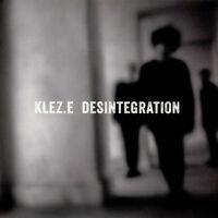 Klez.e - Desintegration (Vinyl LP - 2017 - DE - Original)