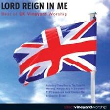 CD Vineyard UK LORD REIGN IN ME Brian Doerksen Kathryn scott Brenton Brown ...