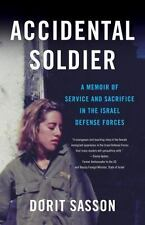 ACCIDENTAL SOLDIER - SASSON, DORIT - NEW PAPERBACK BOOK