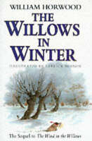The Willows in Winter, William Horwood, Very Good Book