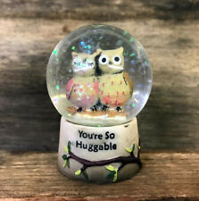Your So Huggable ~ Cute Owl Glitter Small Snow Globe with Message  7OW296