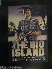 The Big Island by Jeff Raines (1987, Hardcover) 1st Edition