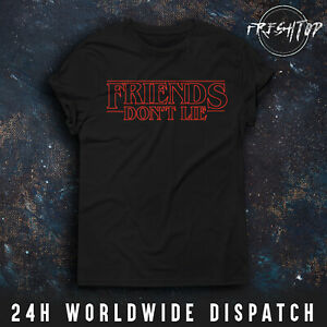 Friends Dont Lie T Shirt Stranger Things Eleven 11 Demogorgon Hawkins Friends