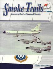 Smoke Trails V18 N2 F-4 Phantom Malaysia High Plains Rhinos Maple Leaf USAF