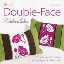 Double-Face * Wohndeko * Schickes in der trendigen Stricktechnik * OZ Verlag