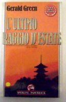 L' Ultimo Raggio D'Estate ,Green, Gerald  ,Adriano Salani Editore,1992