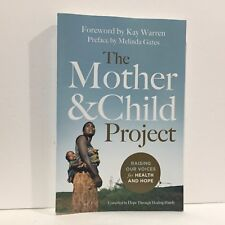 The Mother and Child Project : Raising Our Voices for Health and Hope Zondervan