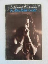 Alain Robbe-Grillet LA MAISON DE RENDEZ-VOUS Grove Press 1982 1st Evergreen Ed