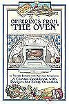 Offerings From the Oven by Wendy Louise & Koopmann  ( 2006  Softcover )   NEW
