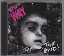 The Way ‎- This Is The End! CD Böslinge Chuzpe Schund Dirt Shit Österreich Punk