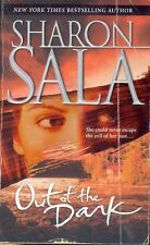 Out of the Dark by Sharon Sala (2003, Paperback)
